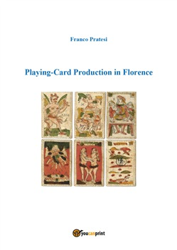 Playing-card production in Florence