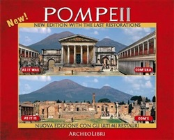 Image of Pompei. As it was, as it is