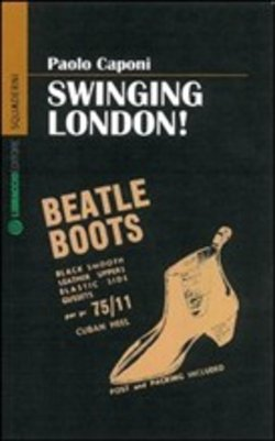 Image of Swinging London! - Paolo Caponi