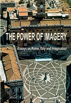 Image of The power of imagery. Essays on Rome, Italy & imagination - Peter Van