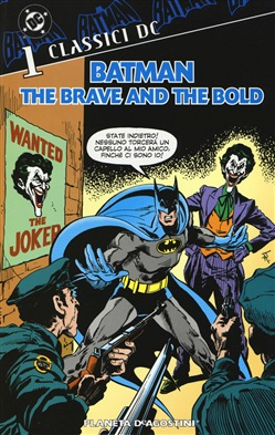 Batman. The brave and the bold. Vol. 1