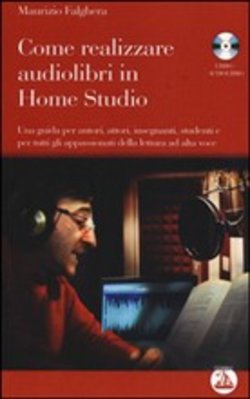 Come realizzare audiolibri in home studio. Audiolibro. CD Audio formato MP3
