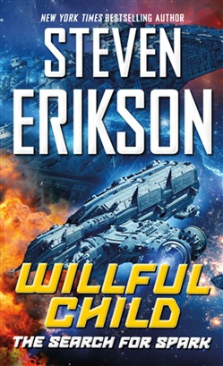 Willful Child: The Search for Spark