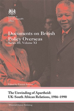 The Unwinding of Apartheid: UK-South African Relations, 1986-1990