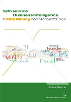 Self. Service business intelligence e data mining con Microsoft Excel