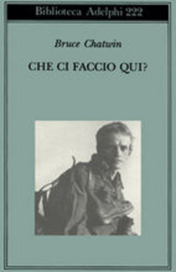 BRUCE CHATWIN:IN PATAGONIA