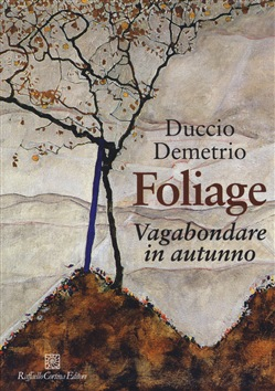 Foliage. Vagabondare in autunno