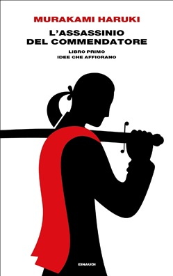 L'assassinio del Commendatore. Libro primo
