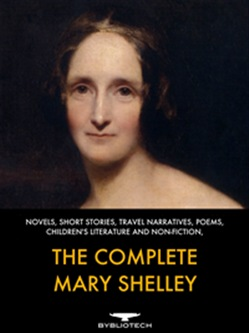 The Complete Mary Shelley