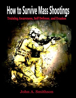 How to Survive Mass Shootings: Training Awareness , Self Defense, and Evasion