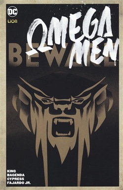 Beware. Omega Men Vol. 1