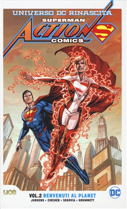 Universo DC. Rinascita. Superman. Action Comics. Vol. 2: Benvenuti al Planet