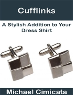 Cufflinks: A Stylish Addition to Your Dress Shirt