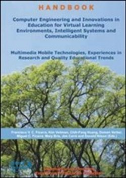 Computer engineering and innovations in education for virtual learning environments, intelligent systems and communicability...