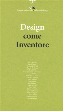 Diid disegno industriale (2018). Vol. 65: Design come inventore