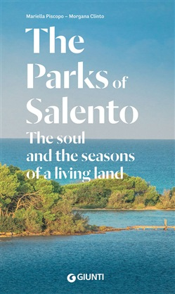 Image of The Parks of Salento. The soul and the seasons of a living land - Mor