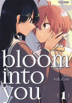 Bloom into you. Vol. 1