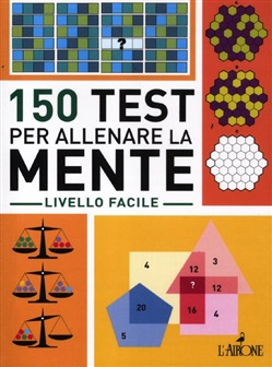 Image of 150 test per allenare la mente. Livello facile