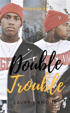 Double Trouble: A Short & Sexy Story