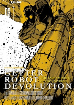 Getter robot devolution. The last 3 minutes of the universe. Vol. 3