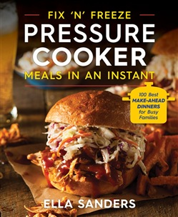 Fix 'n' Freeze Pressure Cooker Meals in an Instant