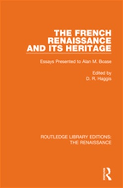 The French Renaissance and Its Heritage