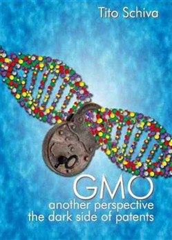 Image of GMO. Another perspective. The dark side of patents - Tito Schiva