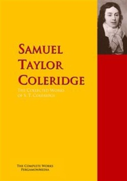 The Collected Works of S. T. Coleridge