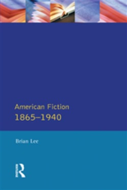 American Fiction 1865 - 1940