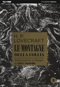 Le montagne della follia da H. P. Lovecraft. Vol. 3