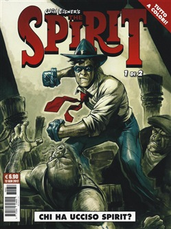 Image of Chi ha ucciso Spirit? The spirit. Vol. 1 - Will Eisner,Matt Wagner