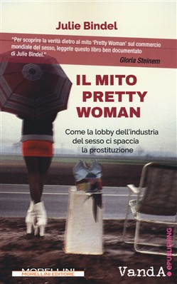 Il mito Pretty woman