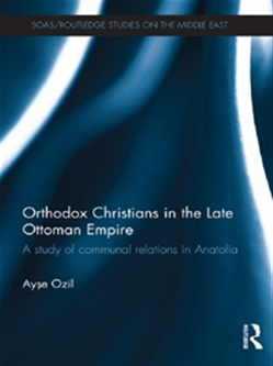 Orthodox Christians in the Late Ottoman Empire