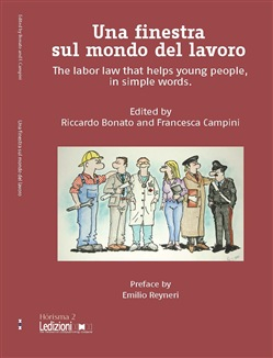 Una finestra sul mondo del lavoro. The labor law that helps young people, in simple words