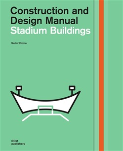 Stadium buildings. Construction and design manual