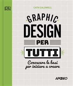 Graphic Design per tutti