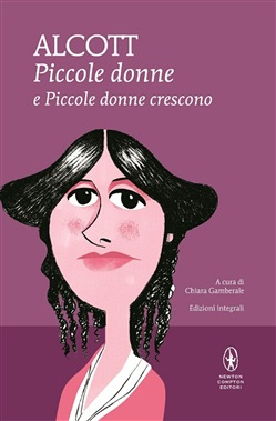 Piccole donne­Piccole donne crescono. Ediz. integrale