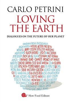 Loving the Earth. Dialogues on the future of our planet