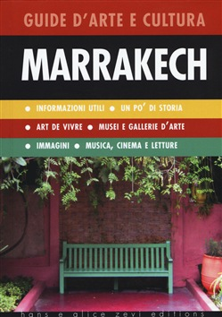 Image of Marrakech. Guida d'arte e cultura