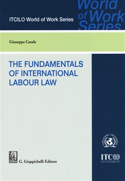 The foundamentals of international labor law