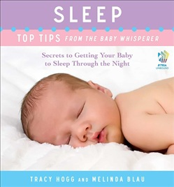 Sleep: Top Tips from the Baby Whisperer