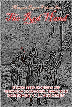 The Marquis Papers Volume Two: The Red Hand
