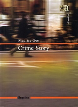 Image of Crime story - Maurice Gee