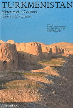 Image of Turkmenistan. Histories of a country, cities and a desert