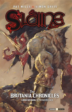 Sláine. Vol. 2: The Brutania chronicles. Libro secondo: Primordial