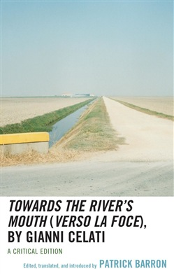 Towards the River's Mouth (Verso la foce), by Gianni Celati