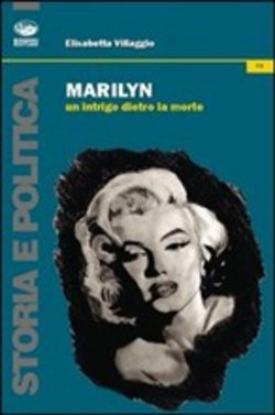 Marylin. Un intrigo dietro la morte