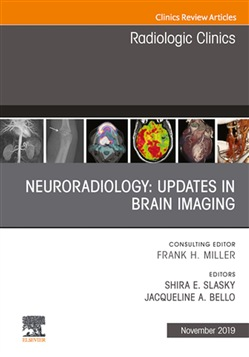 Neuroradiology, An Issue of Radiologic Clinics of North America E-Book