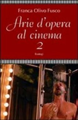 Arie d'opera al cinema Vol. 2