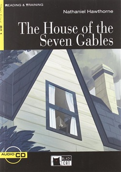 The House of the Seven Gables. Con Cd Audio